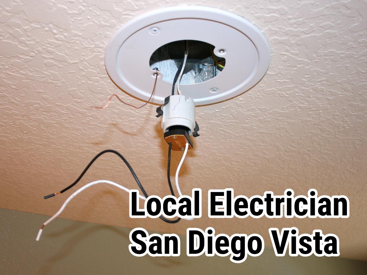 Local Electrician San Diego Vista