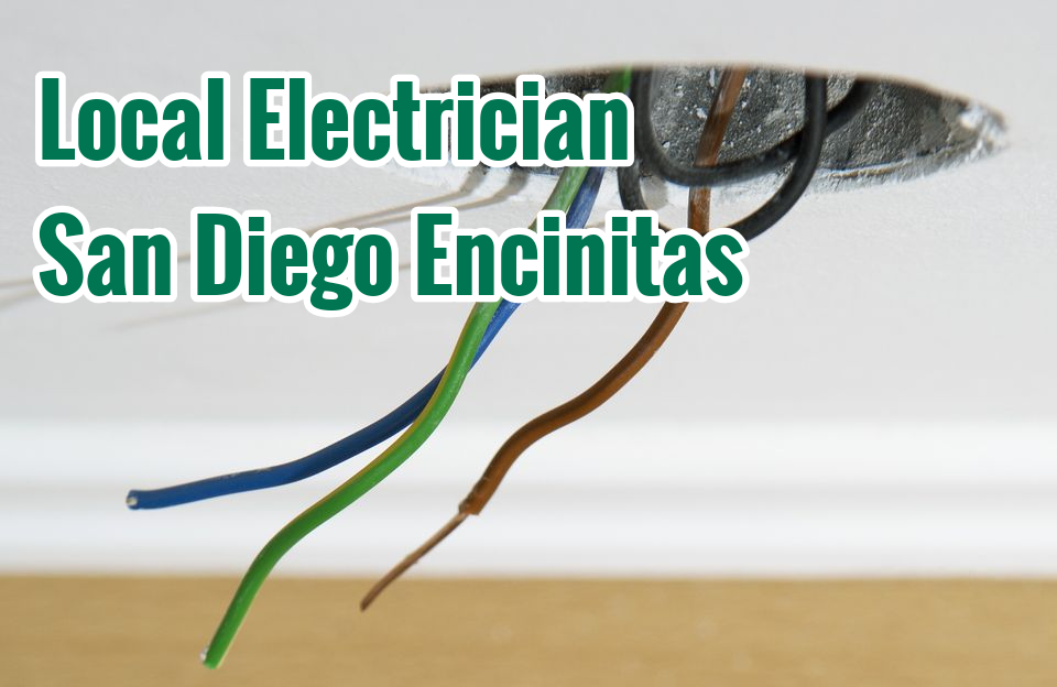 Local Electrician San Diego Encinitas