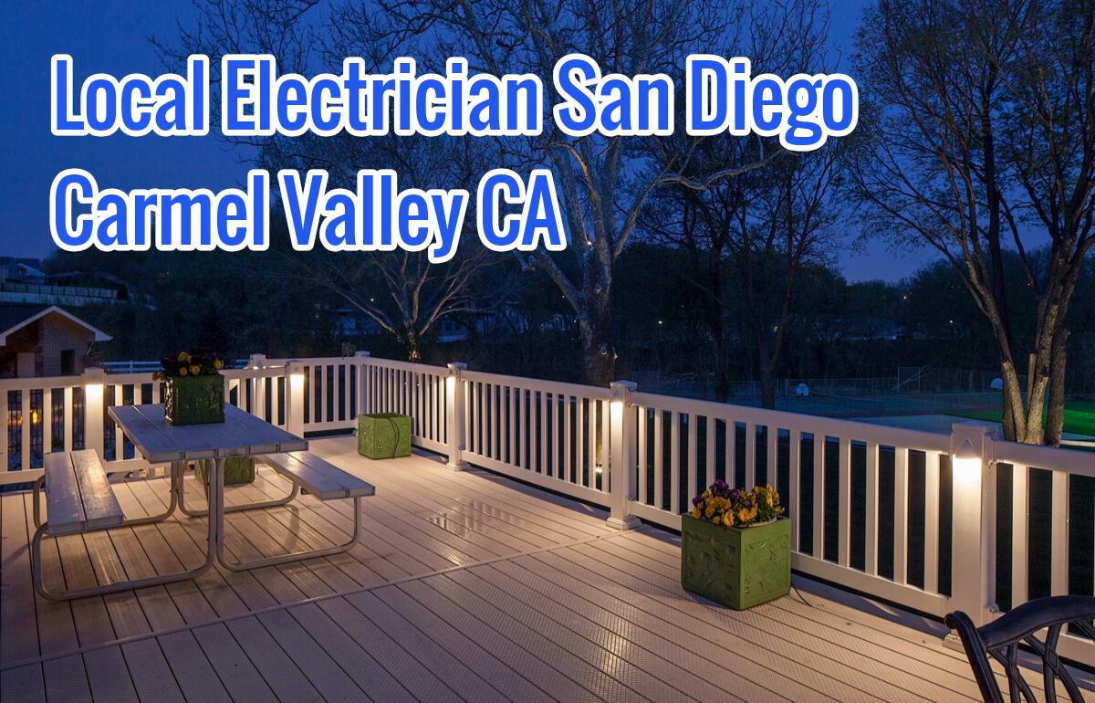 Local Electrician San Diego Carmel Valley CA