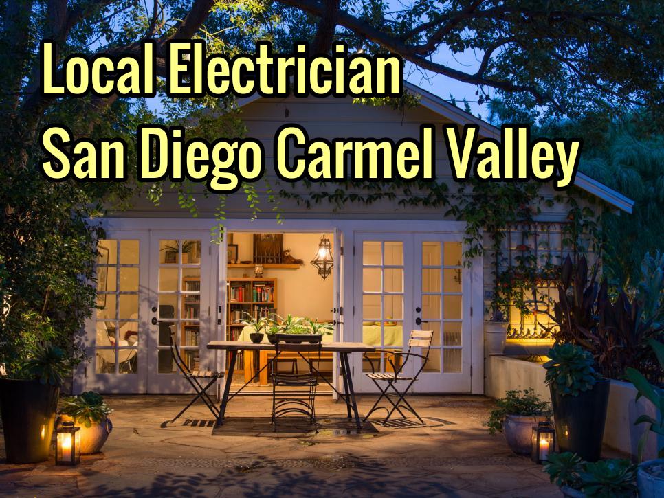 Local Electrician San Diego Carmel Valley