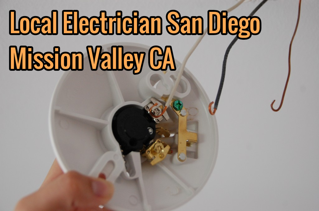 Local Electrician San Diego Mission Valley CA