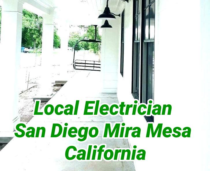 Local Electrician San Diego Mira Mesa California