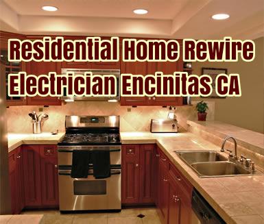Residential Home Rewire Electrician Encinitas CA