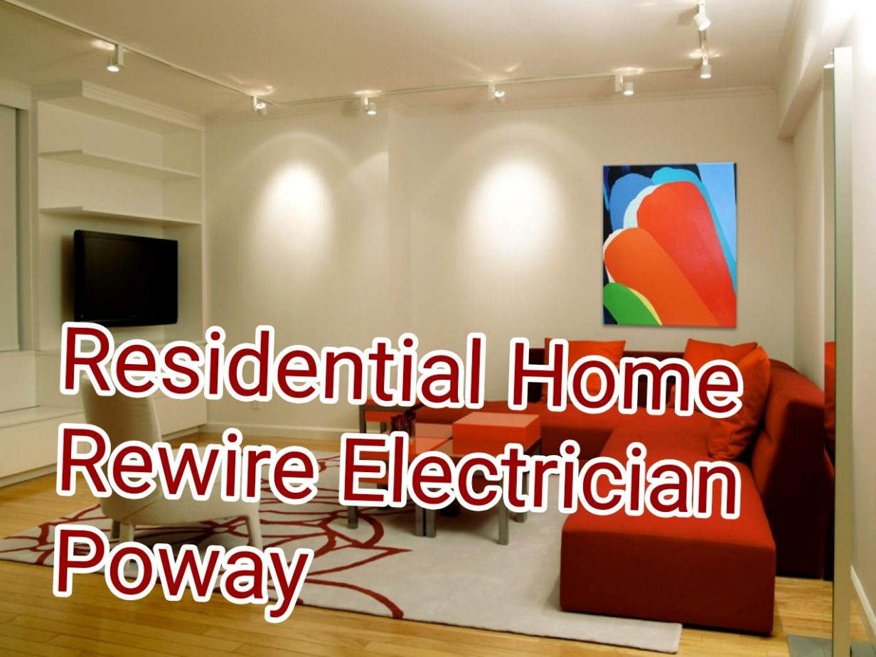 Residential Home Rewire Electrician Poway